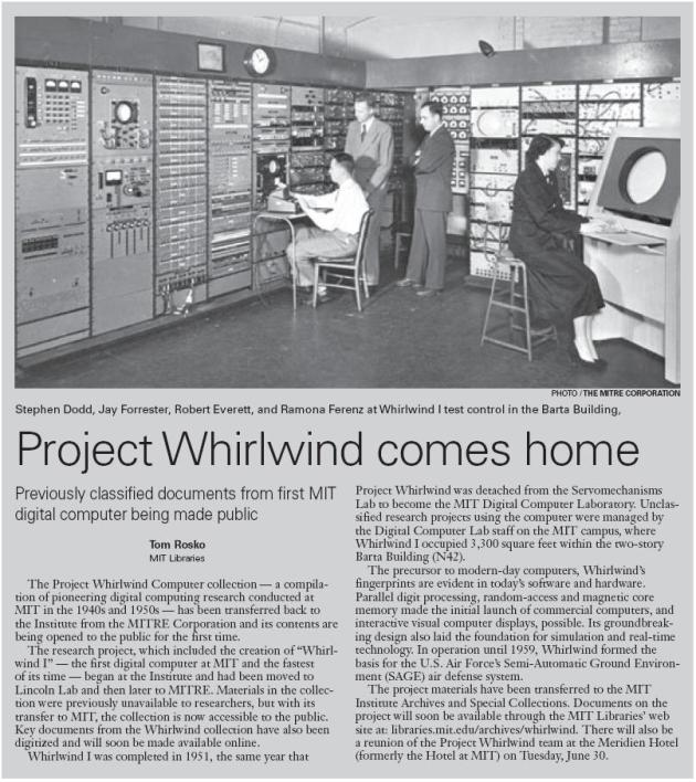 only recently the security authorities in the US allowed information about project WhirlWind to be available for the public